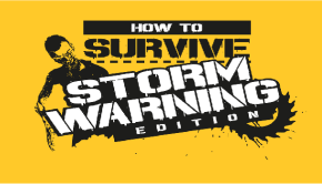 How to Survive Storm Warning Edition Header